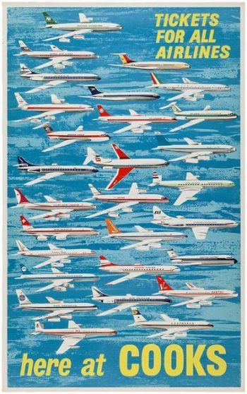 An Original Early 1960s Aviation Poster, Produced by Thomas Cook 'Tickets For All Airlines - Here At Cooks'