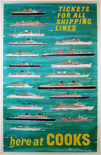 An Original Early 1960s Ocean Liner Poster, Produced by Thomas Cook 'Tickets For All Shipping Lines - Here At Cooks',